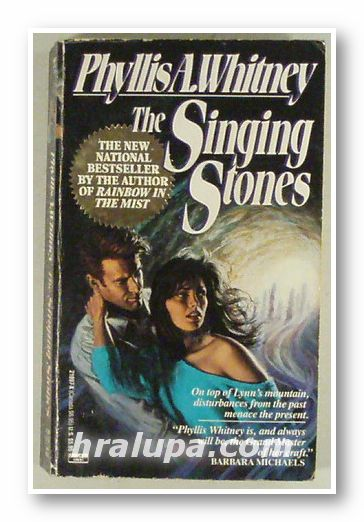 THE SINGING STONES, PHYLLIS A. WHITNES, New York 1991