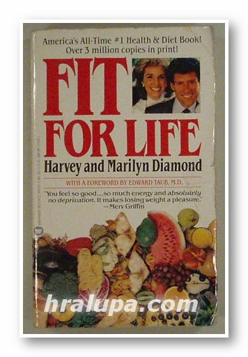 FIT FOR LIFE, HARVEY AND MARILYN DIAMOND, New York 1985