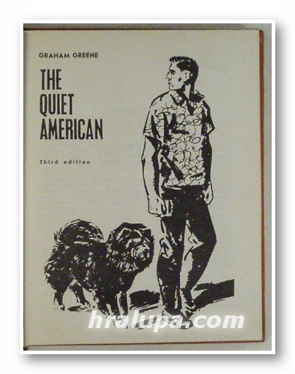 THE QUIET AMERICAN, GRAHAM GREENE, Moscow 1968