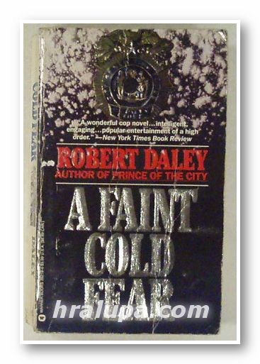 A FAINT COLD FEAR, ROBERT DALEY, New York 1992
