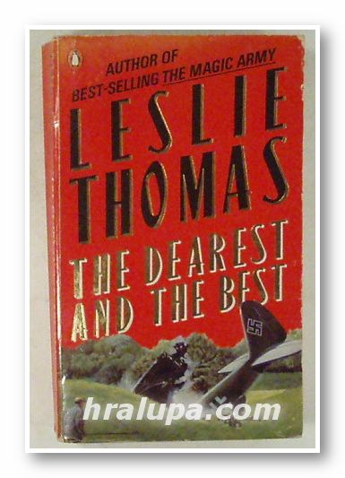 THE DEAREST AND BEST, LESLIE THOMAS,  London 1987
