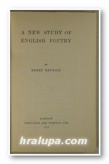 A NEW STUDY OF ENGLISH POETRY, By HENRY NEWBOLT, London 1919
