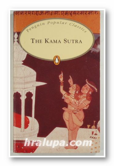 THE KAMA SUTRA - VATSYAYANA, Translated by Sir RICHARD F. BURTON, New York 1994