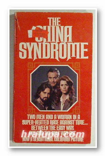 THE CHINA SYNDROME, BURTON WOHL, New York 1979 г.