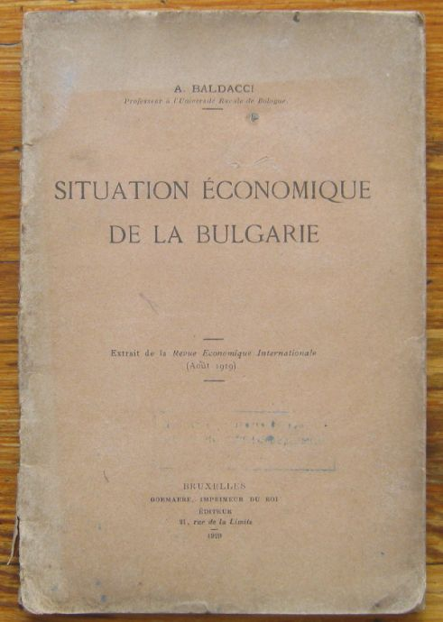 SITUATION ECONOMIQUE DE LA BULGARIE, A. BALDACCI, 1929