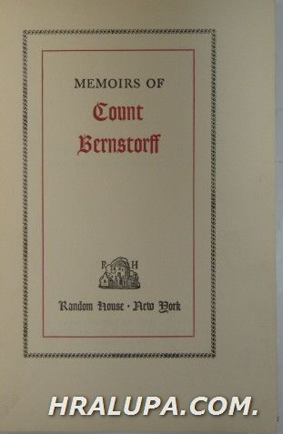 MEMOIRES OF COUNT BERNSTORFF, Translated by ERIC SUTTON, New York 1936