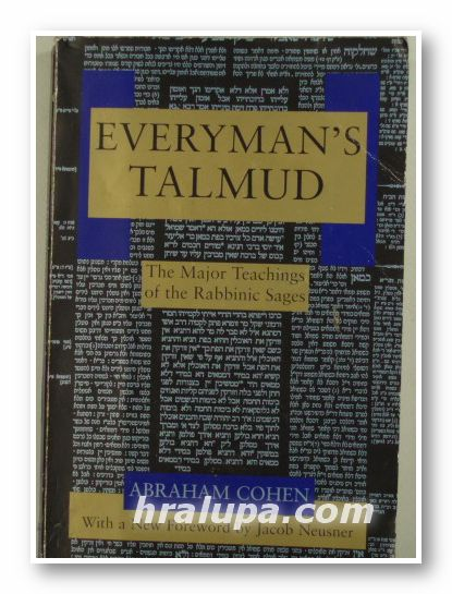 EVERYMAN'S TALMUD-THE MAJOR TEACHINGS OF THE RABBINIC SAGES, ABRAHAM NEUSNER, New York 1995 г.