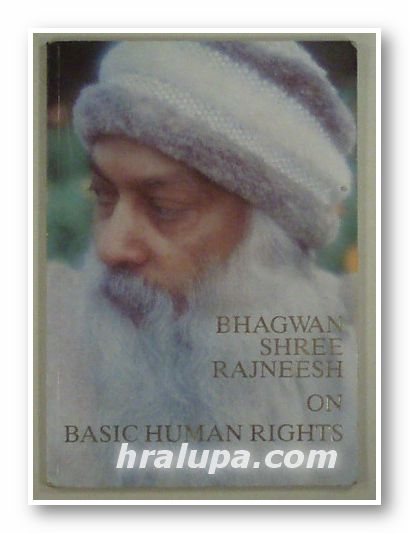 ON HUMAN RIGHTS, BHAGWAN SHREE RAJNEESH, Bombai, India 1986 г.